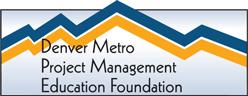Denver Metro Project Management Education Foundation